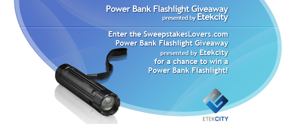 SweepstakesLovers.com Power Bank Flashlight Giveaway presented by Etekcity