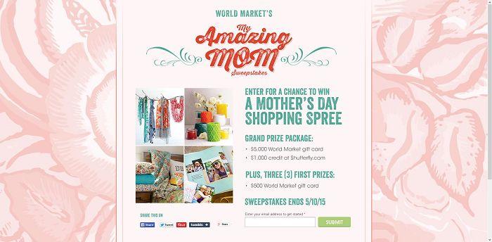 World Market's My Amazing Mom Sweepstakes (WorldMarketSweepstakes.com)