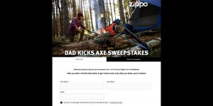 Zippo Dad Kicks Axe Sweepstakes