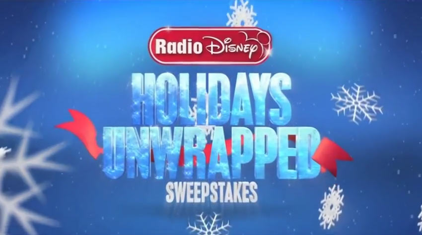 Radio Disney's Holidays Unwrapped Sweepstakes