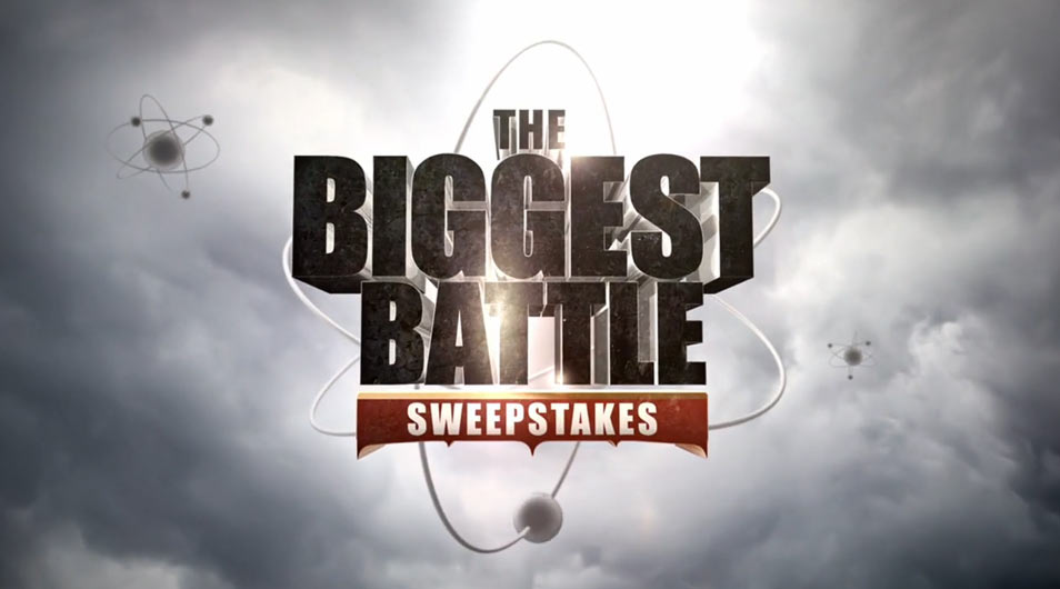 BigBangWeeknights.com - The Biggest Battle Sweepstakes