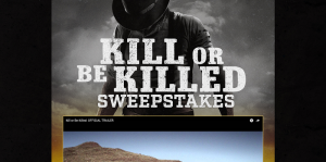 Kill Or Be Killed Sweepstakes