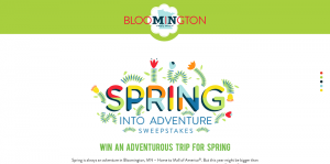 Bloomington 2016 Spring Into Adventure Sweepstakes