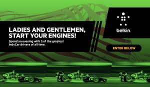 Belkin IndyCar Legends Sweepstakes