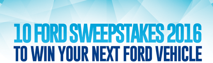 Ford Sweepstakes 2016