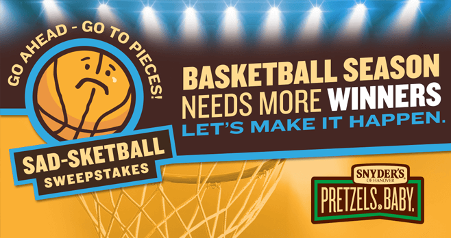 Snyder's of Hanover Pretzel Pieces Sad-Sketball Sweepstakes (WinPieces.com)
