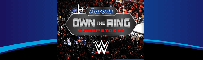 Aarons.com/WWE - Aaron's Own the Ring Sweepstakes