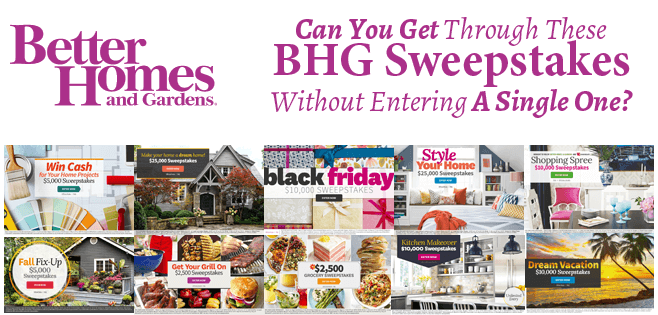 Can You Get Through These BHG Sweepstakes Without Entering A Single One?