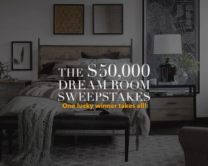 Ethan Allen $50,000 Dream Room Sweepstakes