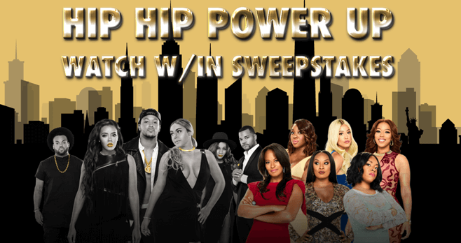 WE tv Growing Up Hip Hop Power Up Watch & Win Sweepstakes