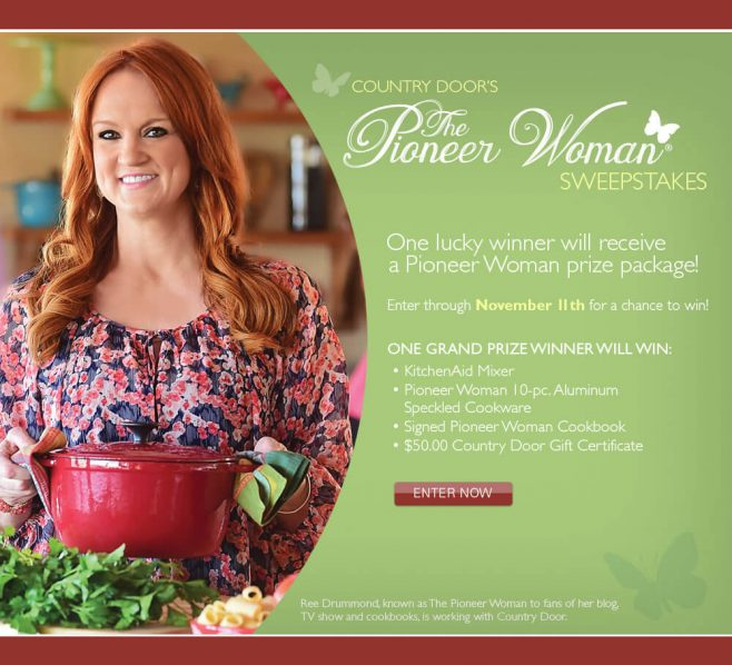 Country Door's The Pioneer Woman Sweepstakes
