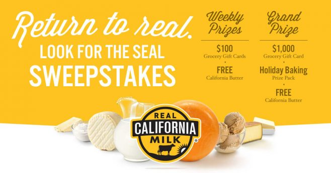 California Milk Advisory Board Return to the Real, Look for the Seal Butter Sweepstakes
