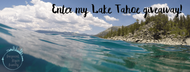 The Frequent Flyer Family Lake Tahoe Giveaway
