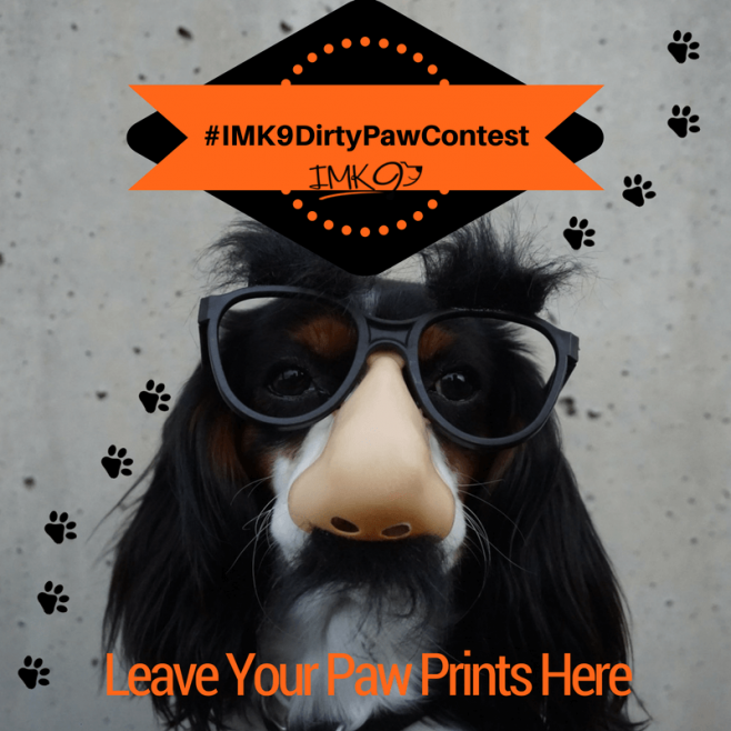 IMK9 Dirty Paw Contest