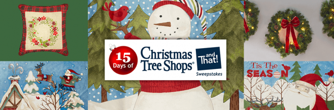15 Days of Christmas Tree Shops andThat! Sweepstakes