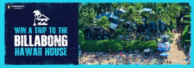 Billabong's Hawaii House Sweepstakes