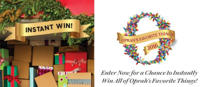Oprah's Favorite Things Instant Win Sweepstakes 2016 (Oprah.com/InstantWin16)