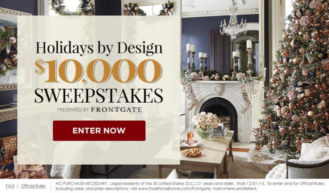 Traditional Home $10,000 Holidays by Design Sweepstakes