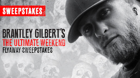 CMT Brantley Gilbert's THE Ultimate WEEKEND Flyaway Sweepstakes