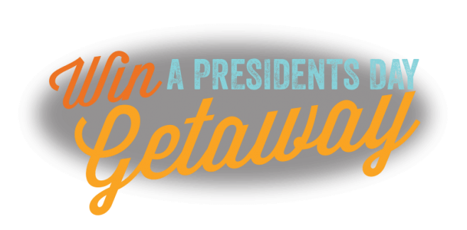 Madda Fella Presidents Day Getaway Sweepstakes