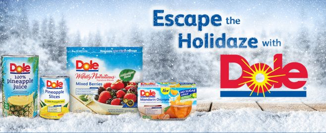 Dole Packaged Foods Escape the Holidaze with Dole Sweepstakes