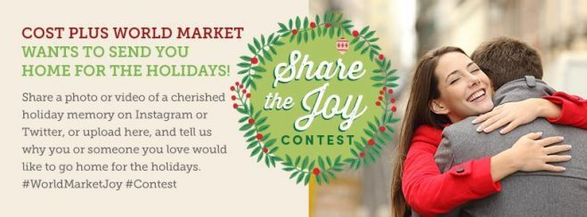 Cost Plus World Market Share the Joy Contest