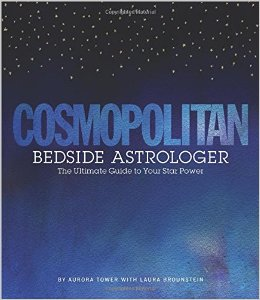 Cosmopolitan Bedside Astrologer: The Ultimate Guide to Your Star Power