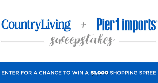 Country Living Pier 1 Imports Sweepstakes (CountryLiving.com/Pier1)