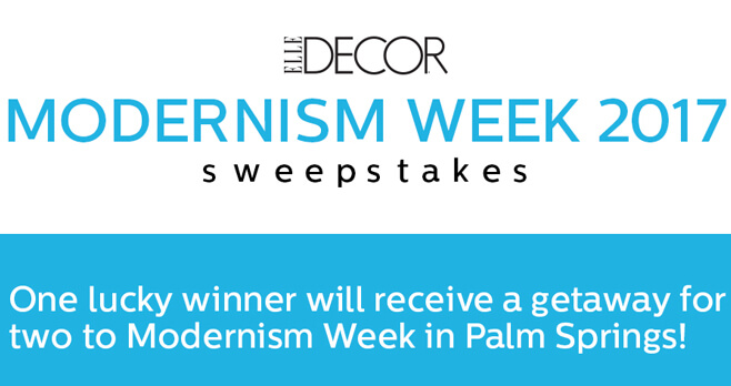 ELLE Decor Modernism Week 2017 Sweepstakes (ElleDecor.com/Modernism2017)
