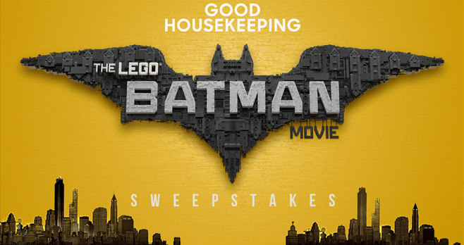 Good Housekeeping The LEGO Batman Movie Sweepstakes (GoodHousekeeping.com/LegoBatman)