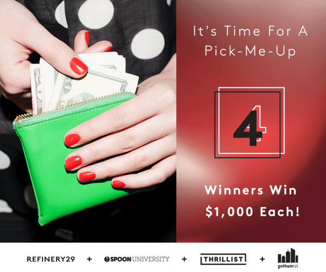 Refinery29 + Spoon University + Gothamist + Thrillist Sweepstakes