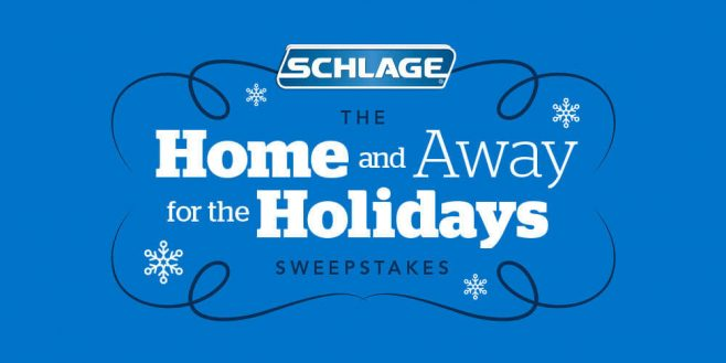 Schlage Home and Away Sweepstakes