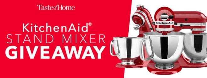Taste of Home Stand Mixer Sweepstakes