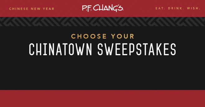 P.F. Chang's Choose Your Chinatown Sweepstakes