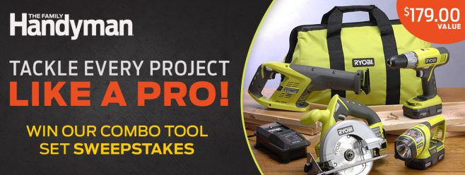 The Family Handyman Cordless Tool Set Sweepstakes