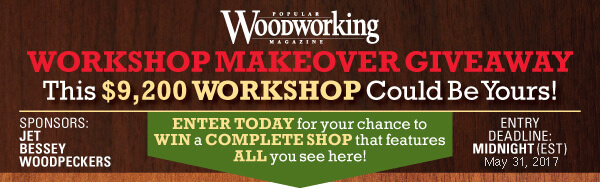 2017 Popular Woodworking Workshop Makeover Giveaway