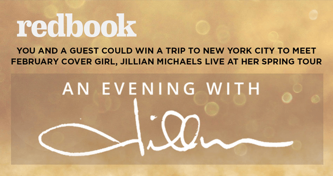 Redbook An Evening With Jillian Sweepstakes (RedbookMag.com/NYCJillian)