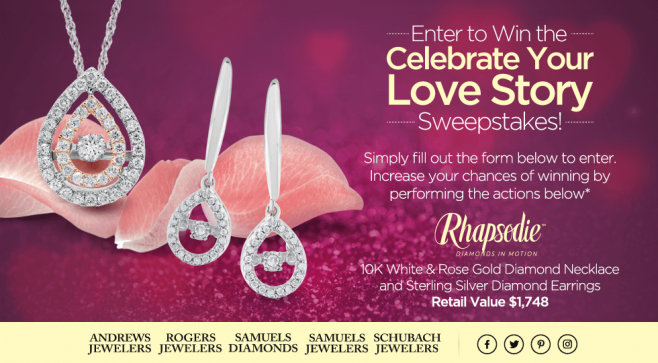 Samuels Jewelers Celebrate Your Love Story Sweepstakes
