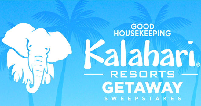 Good Housekeeping Kalahari Resorts Getaway Sweepstakes (GoodHousekeeping.com/KalahariResorts)