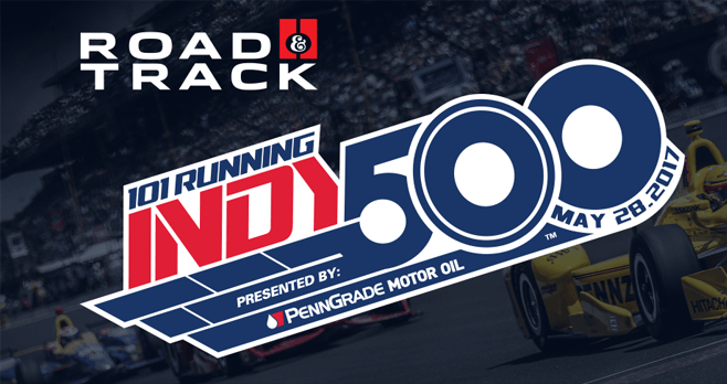 Road & Track Indy 500 Sweepstakes 2017 (RoadAndTrack.com/Indy2017)