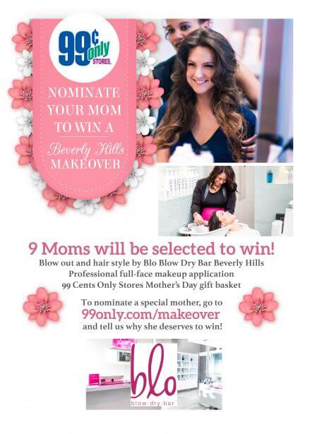 99 Cents Only Stores Mommy Makeover Contest