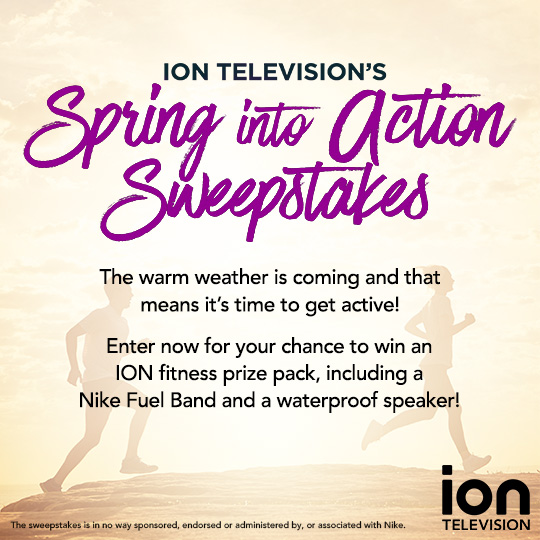 ION Television's Spring into Action Sweepstakes