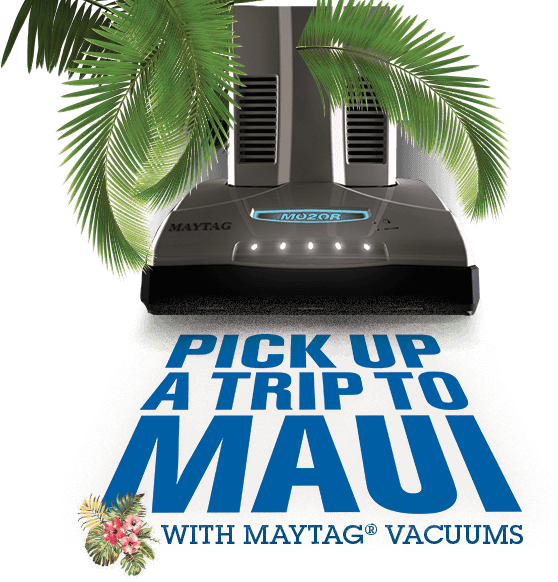 Maytag Pick Up a Trip to Maui Sweepstakes