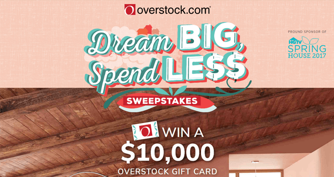 Overstock's Dream Big, Spend Less Sweepstakes (HGTV.com/DreamBig)