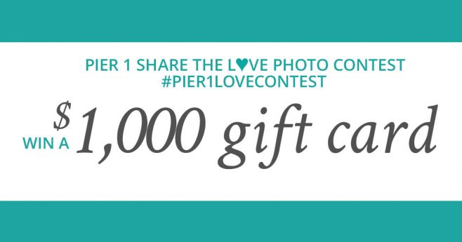 Pier 1 Share the Love Photo Contest