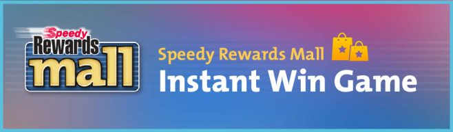 Speedy Rewards Mall Instant Win Game