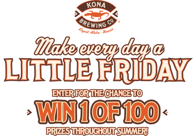 Kona Little Fridays Sweepstakes
