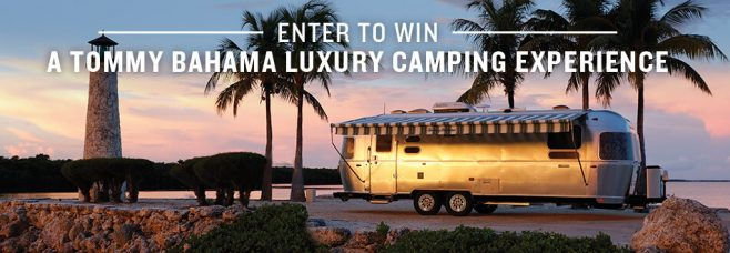 Tommy Bahama and Airstream Luxury Camping Experience Sweepstakes