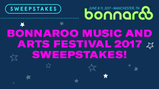 CMT BONNAROO Music & Arts Festival 2017 Sweepstakes
