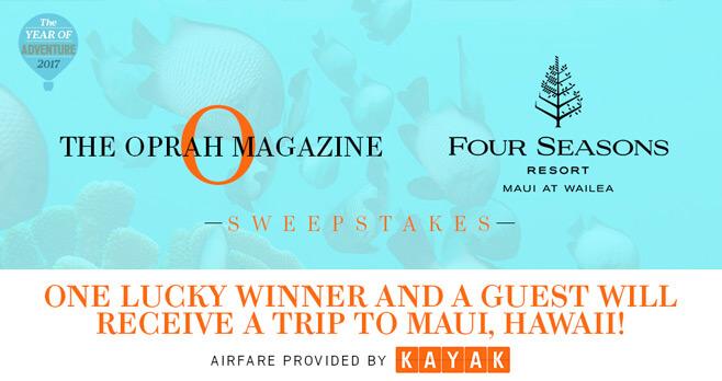 Oprah Magazine Four Seasons Resort Maui Sweepstakes